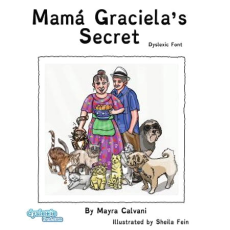 Mama Graciela's Secret in Dyslexic Font